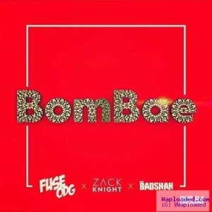 Fuse ODG - Bombae ft. Zack Knight & Badshah (Prod. By KillBeatz)